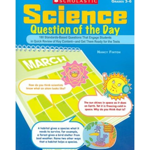 SCHOLASTIC TEACHING RESOURCES Science Question of the Day