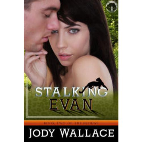 Stalking Evan