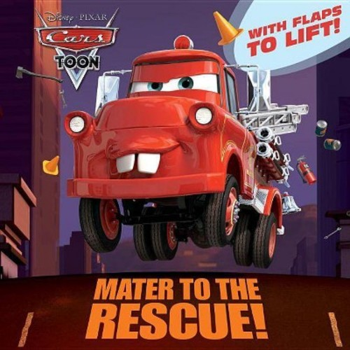 Mater to the Rescue! ( Disney Pixar Cars) (Paperback) by Frank Berrios