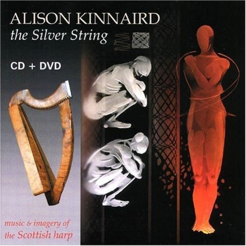 The Silver String: Music and Imagery of the Scottish Harp [CD]