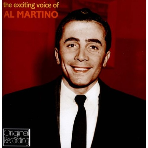 The Exciting Voice of Al Martino [CD]