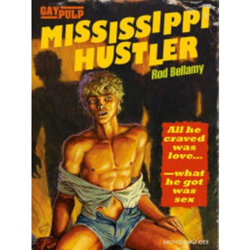 Mississippi Hustler: Gay Pulp Fiction