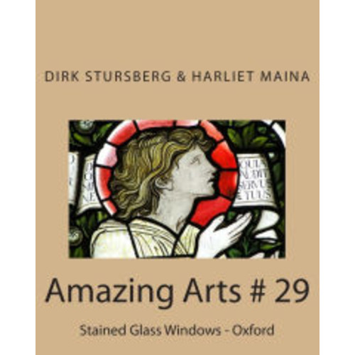 Amazing Arts # 29: Stained Glass Windows - Oxford