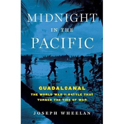 Midnight in the Pacific : Guadalcanal - The World War II Battle That Turned the Tide of War (Hardcover)