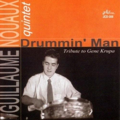 Drummin Man Tribute to Gene Krupa [CD]