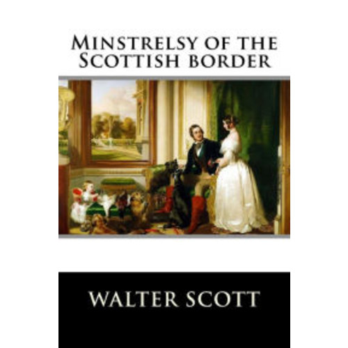 Minstrelsy of the Scottish border