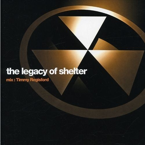 Legacy of Shelter [CD]