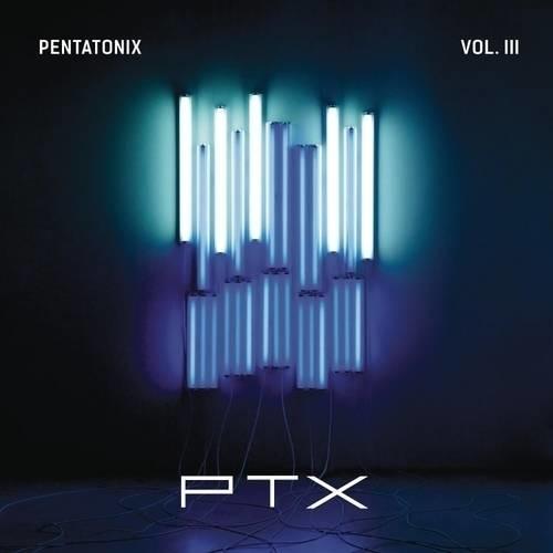 Pentatonix : PTX 3 (EP)