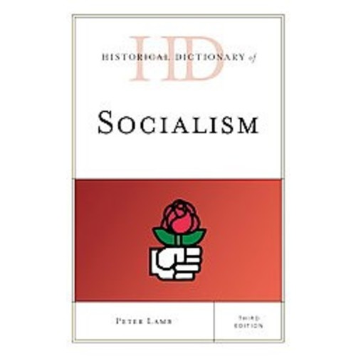 Historical Dictionary of Socialism (Hardcover)
