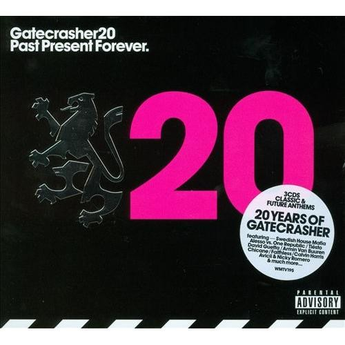 Gatecrasher 20: Past Present Forever [CD]