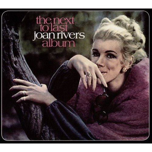 The Next to Last Joan Rivers Album [CD]