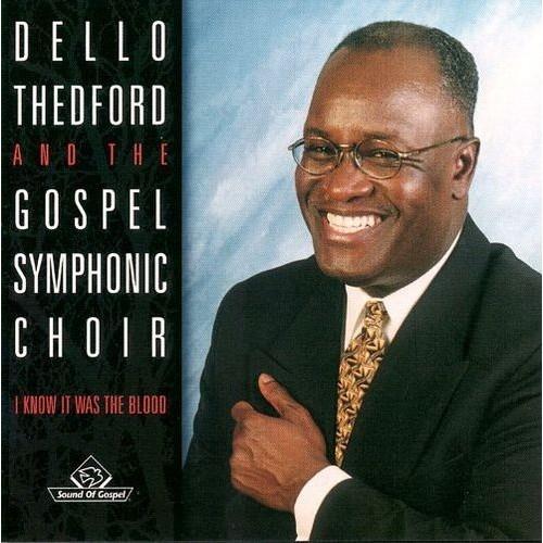 Dello Theford & the Gospel Symphonic Choir [CD]