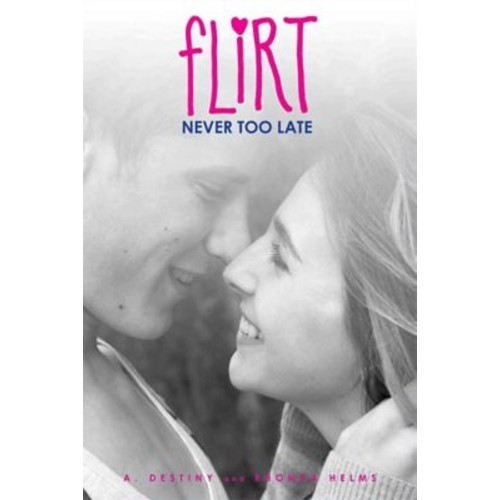 Never Too Late (Flirt)