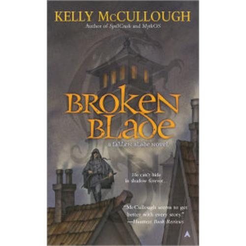 Broken Blade (Fallen Blade Series #1)