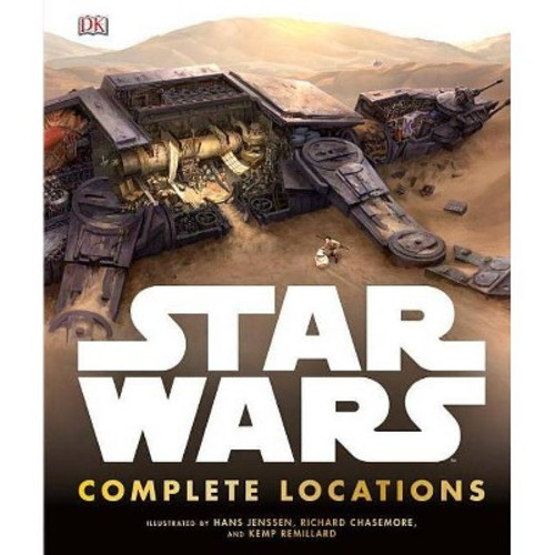 Star Wars Complete Locations (Hardcover) (Jason Fry)