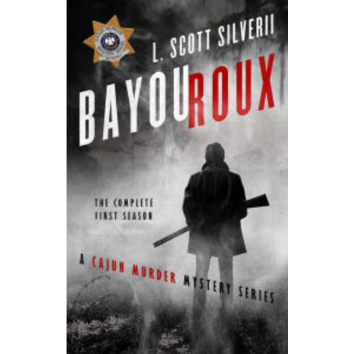 Bayou Roux: The Complete First Season