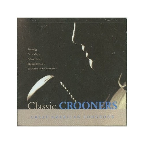 Classic Crooners: Great American Songbook