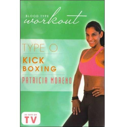 Blood Type Workout-Type O-Kickboxing With Patricia Moreno