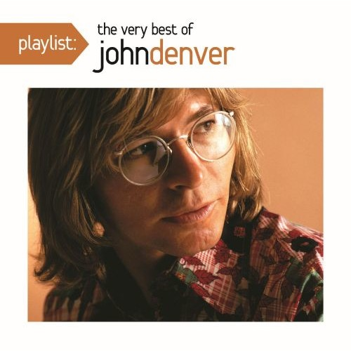 Playlist: The Very Best of John Denver [CD]