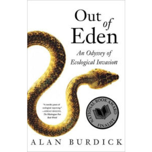 Out of Eden: An Odyssey of Ecological Invasion