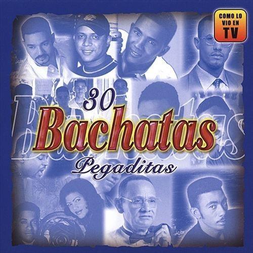 30 Bachatas Pegaditas: Lo Nuevo y lo Mejor 2010 [CD]