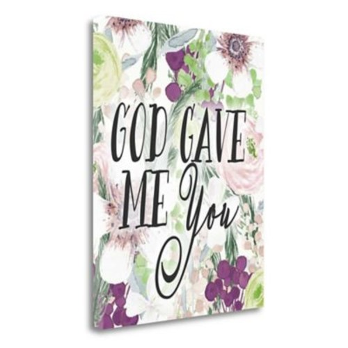 Tangletown Fine Art 'God Gave Me You' Textual Art on Wrapped Canvas; 20'' H x 16'' W