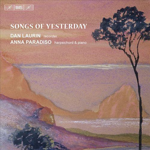Songs of Yesterday [CD]