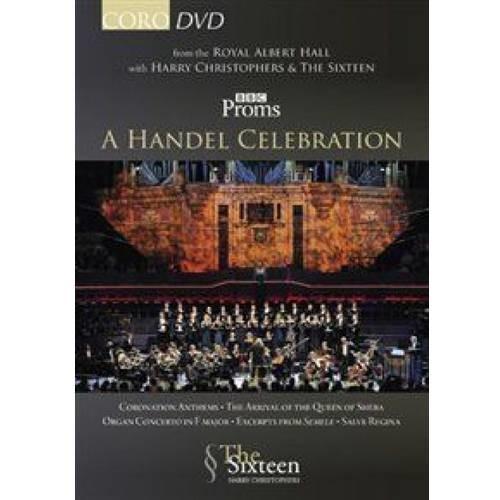 Harry Christophers & The Sixteen: BBC Proms 2009: A Handel Celebration [DVD] [2009]