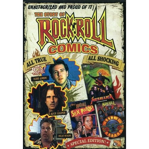 Unauthorized: The Story of Rock-N-Roll Comics [DVD] [2005]