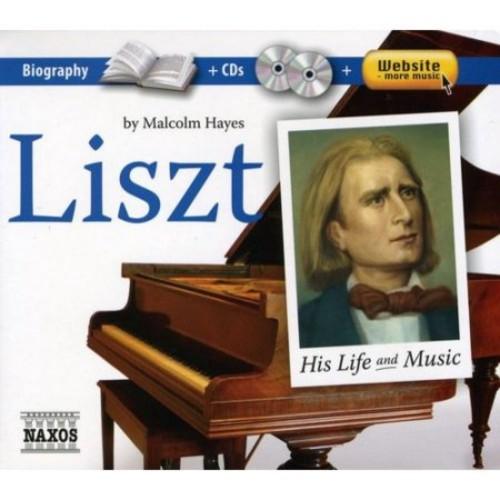 Liszt: His Life & Music - Various - CD