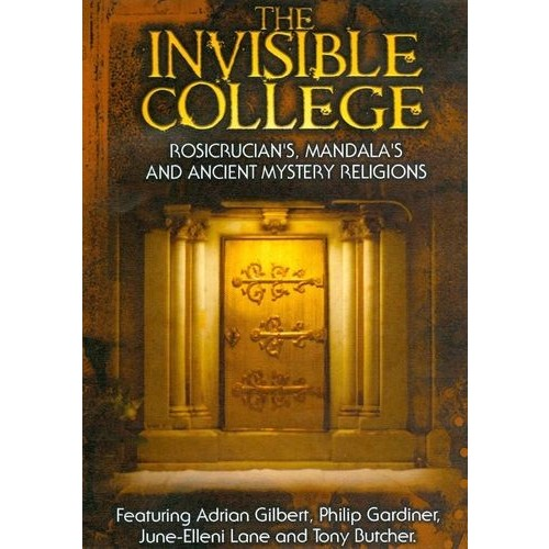 The Invisible College: Rosicrucians, Mandalas and Ancient Mystery Religions [DVD]
