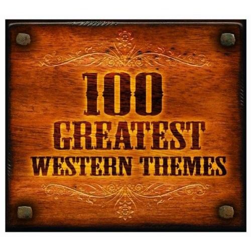 100 Greatest Western Themes [CD]