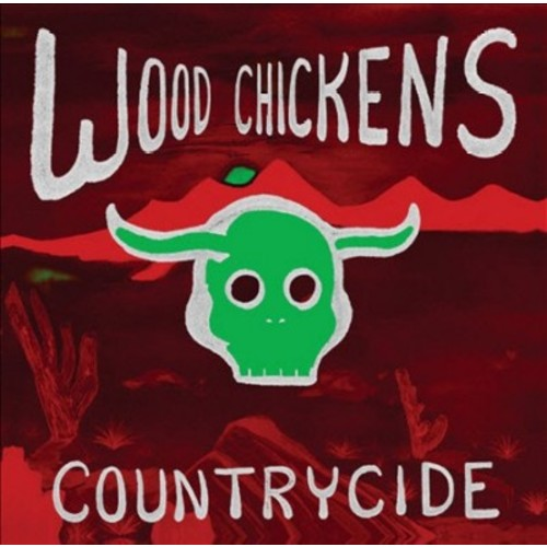 Wood Chickens - Countrycide (CD)
