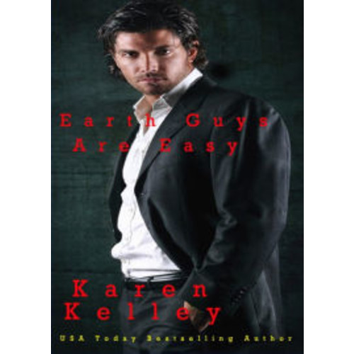 Earth Guys Are Easy: A Steamy, Laugh out Loud Scifi Romance (Planet Nerak Series, #2)