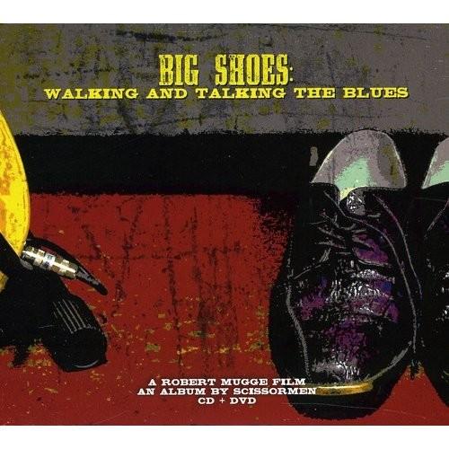 Big Shoes: Walking and Talking the Blues [CD/DVD] [CD & DVD]