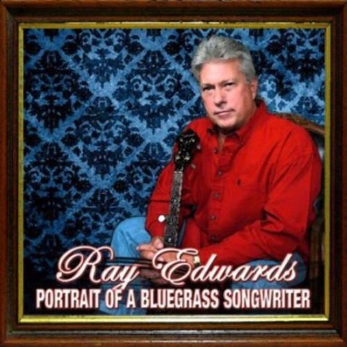 Portrait of a Bluegrass Songwriter [CD]