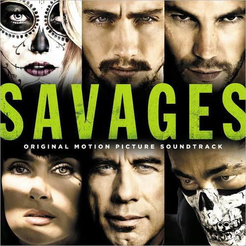 Savages [Original Motion Picture Soundtrack]