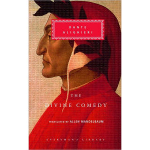 The Divine Comedy: The Inferno, Purgatorio, and Paradiso (Everyman's Library)