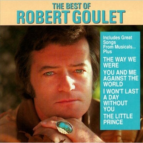 Best Of Robert Goulet