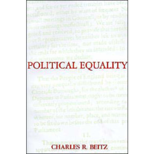 Political Equality: An Essay in Democratic Theory / Edition 1