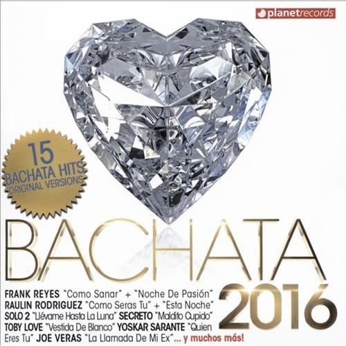 Bachata 2016 [CD]