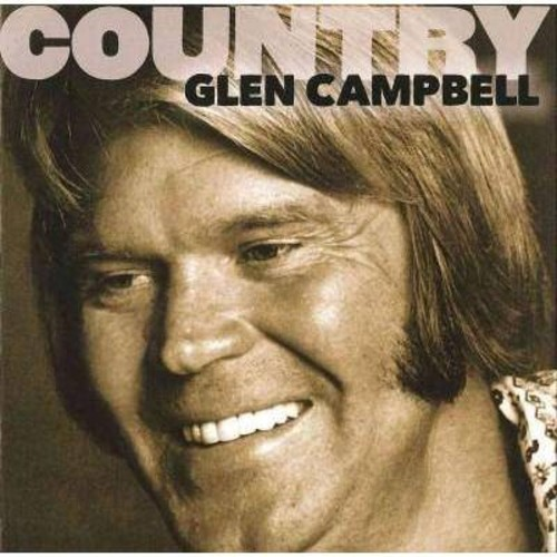 Glen Campbell - Country: Glen Campbell