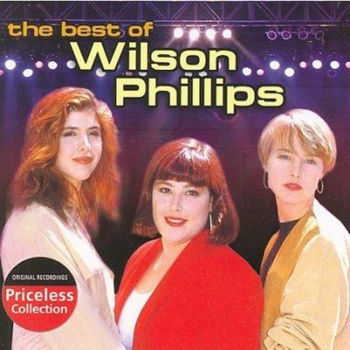 Wilson Phillips - The Best of Wilson Phillips