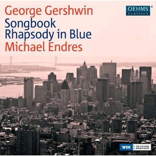 George Gershwin: Songbook; Rhapsody in Blue [CD]