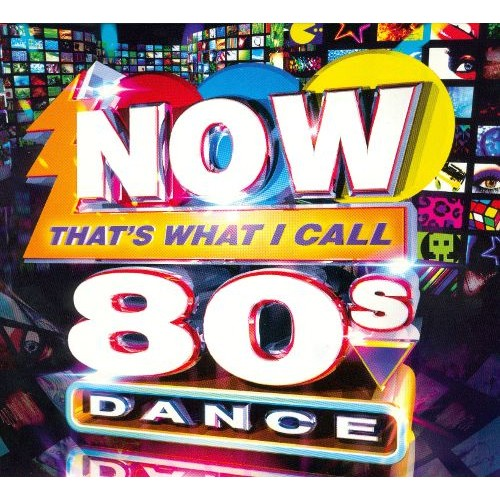 Now That's What I Call 80s Dance [CD]