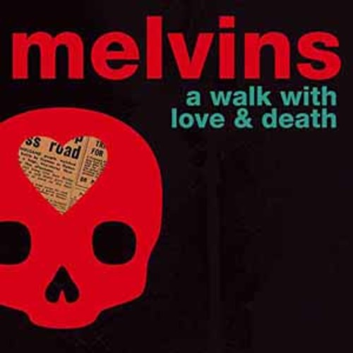 Melvins - A Walk With Love And Death [Vinyl]
