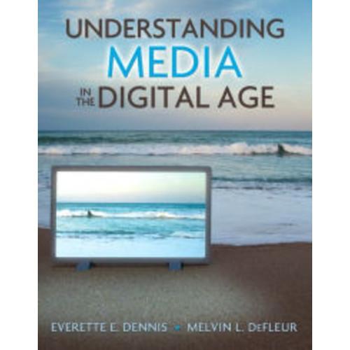 Understanding Media in the Digital Age