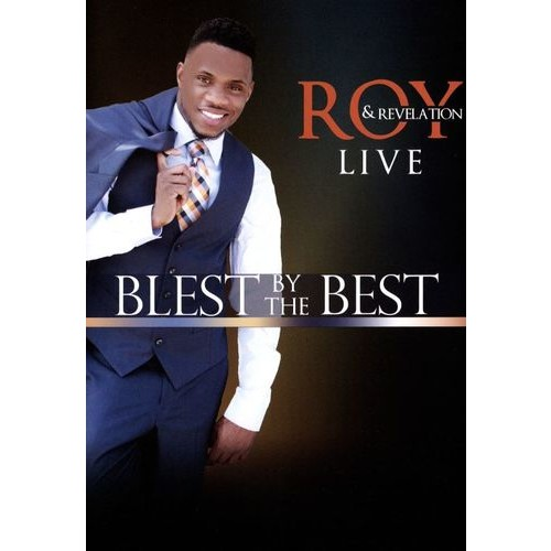Roy & Revelation: Blest by the Best - Live [DVD] [2016]