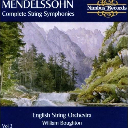 Mendelssohn: Complete String Symphonies Vol. 3