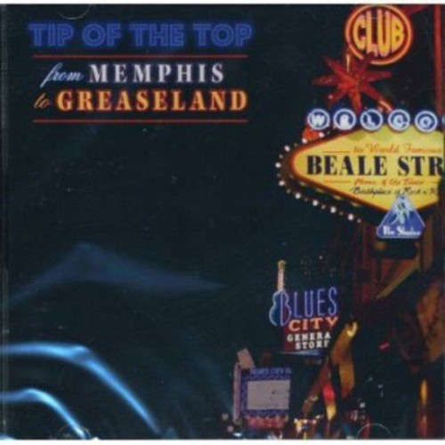 From Memphis to Greaseland [CD]